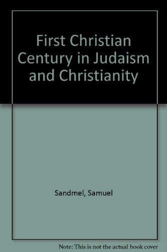 9780196317809: The First Christian Century in Judaism and Christianity