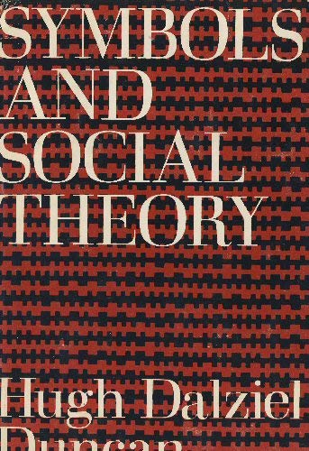 9780196318646: Symbols and Social Theory