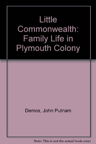 9780196318691: A Little Commonwealth: Family Life in Plymouth Colony