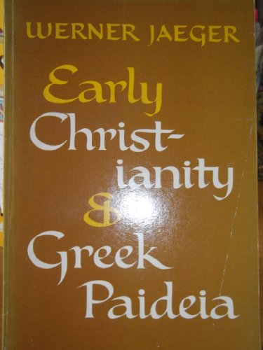 9780196318783: Early Christianity and Greek Paideia