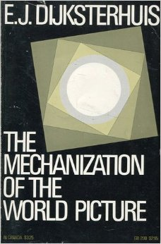 9780196319070: Mechanization of the World Picture.