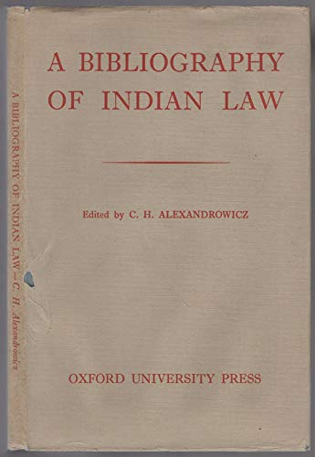 A Bibliography of Indian Law: Alexandrowicz, Charles Henry