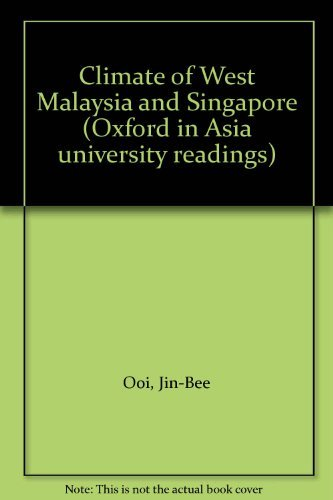 9780196382531: Climate of West Malaysia and Singapore (Oxford in Asia university readings)