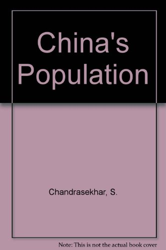 China's Population: Census and Vital Statistics (0196430151) by S Chandrasekhar