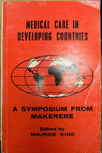 9780196440187: Medical Care in Developing Countries