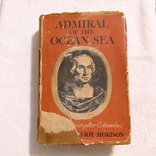 9780196470702: Admiral of the Ocean Sea: A Life of Christopher Columbus