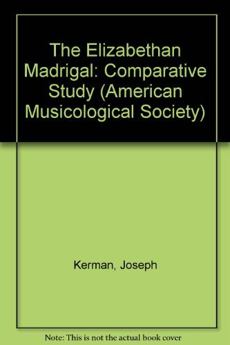9780196472294: The Elizabethan Madrigal: A Comparative Study (American Musicological Society)