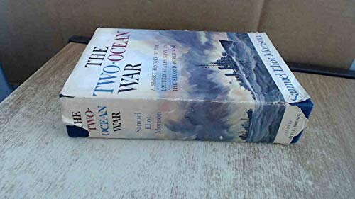 9780196472508: The Two-Ocean War-A Short History of the United States Navy in the Second World War