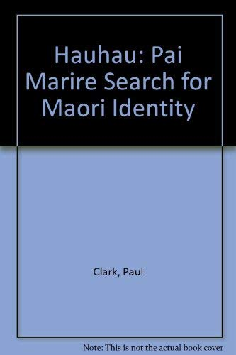 9780196479354: Hauhau: Pai Marire Search for Maori Identity