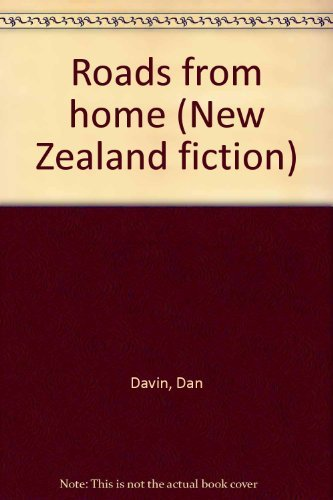 Roads from home (New Zealand fiction): Davin, Dan