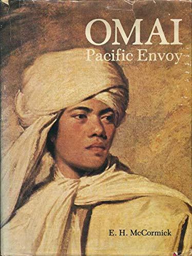 Omai Pacific Envoy: McCormick, E. H.