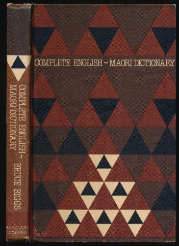 9780196479897: Complete English-Maori Dictionary
