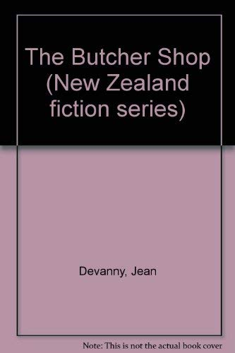 The Butcher Shop (New Zealand fiction series): Devanny, Jean