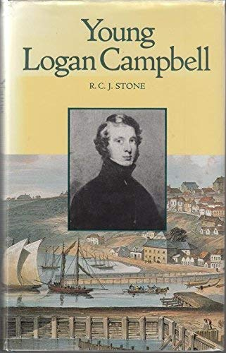 Young Logan Campbell: hardback (9780196480190) by R.C.J. Stone