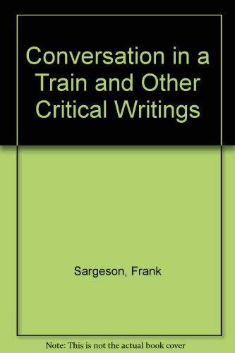 Conversation in a Train and Other Critical: Sargeson, Frank