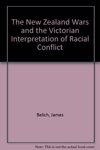 9780196480558: The New Zealand Wars and the Victorian Interpretation of Racial Conflict
