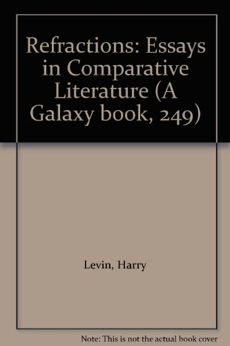 9780196806907: Refractions: Essays in Comparative Literature