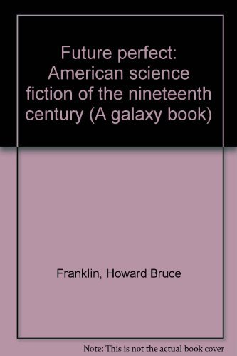 9780196807300: Future Perfect American Science Fiction