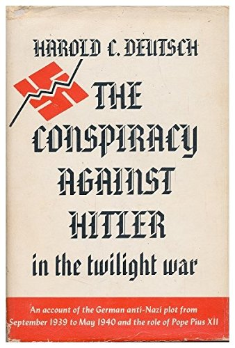 9780196903712: The Conspiracy against Hitler in the Twilight War.