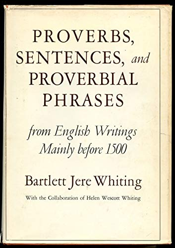 9780196903781: Proverbs, sentences, and proverbial phrases from English writings mainly before 1500