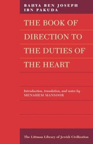 9780197100202: The Book of Direction to the Duties of the Heart (The Littman Library of Jewish Civilization)