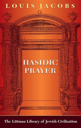 9780197100240: Hasidic Prayer (Littman Library of Jewish Civilization)