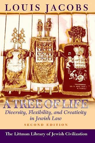 9780197100394: A Tree of Life: Diversity, Flexibility and Creativity in Jewish Law (Littman Library of Jewish Civilization)