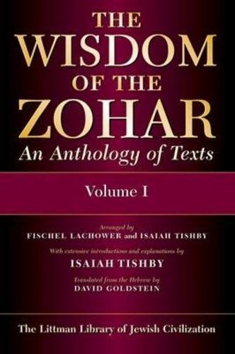 9780197100431: Wisdom of the Zohar: Anthology of Texts (Littman Library of Jewish Civilization)