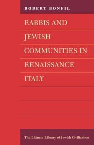 9780197100646: Rabbis and Jewish Communities in Renaissance Italy (Littman Library of Jewish Civilization)