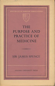 9780197131213: Purpose and Practice of Medicine