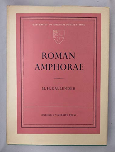 9780197131282: Roman Amphorae, With Index of Stamps