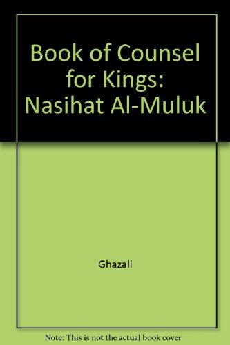 9780197131299: Book of Counsel for Kings: Nasihat Al-Muluk