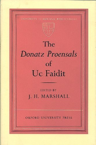 9780197131336: The Donatz Proensals of Uc Faidit (English and Latin Edition)
