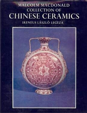 9780197131350: Descriptive and Illustrated Catalogue of the Malcolm Macdonald Collection of Chinese Ceramics in the Gulbenkian Museum of Oriental Art and Archaeology, University of Durham