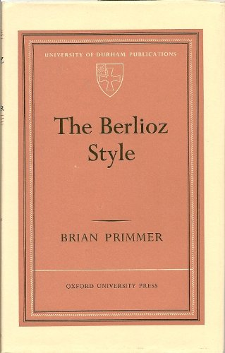 9780197131367: Berlioz Style (Durham University Publications)