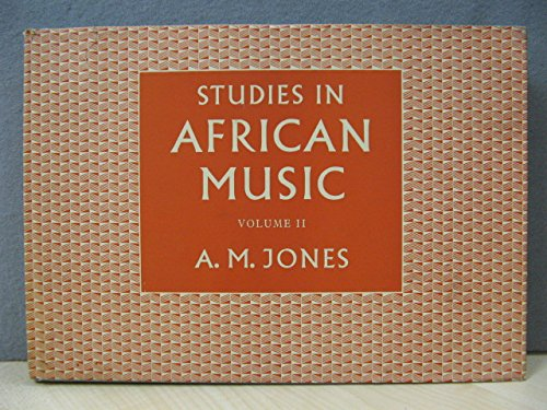9780197135129: Studies in African Music: Vol. 2. (voices and African instruments.)