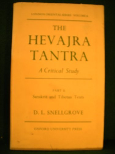 9780197135167: The Hevajra Tantra: A Critical Study Part I: Introduction and TranslationPart II: Sanskrit and Tibetan Text (London Oriental Series)