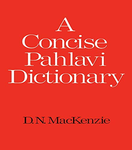 9780197135594: A Concise Pahlavi Dictionary (School of Oriental & African Studies)
