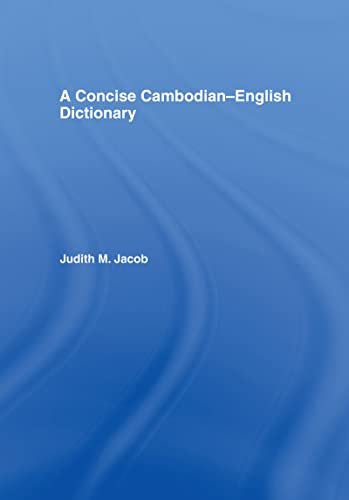 A Concise Cambodian-English Dictionary (School of Oriental & African Studies): Jacobs, Judith ...