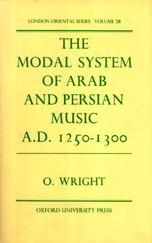 9780197135754: The Modal System of Arab and Persian Music, A.D.1250-1300 (London oriental Series, 28)