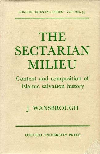 9780197135969: The Sectarian Milieu (London Oriental)