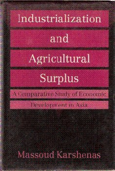 9780197136102: Industrialization and Agricultural Surplus: A Comparative Study of Economic Development in Asia