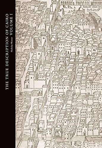 9780197144060: The True Description of Cairo: A Sixteenth-Century Venetian View (Studies in the Arcadian Library) 3 Volume Set