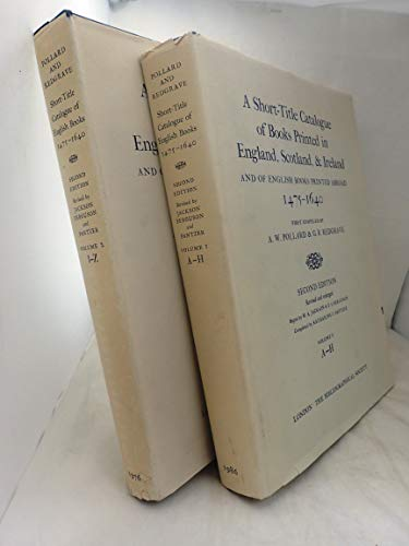 9780197217894: A Short-Title Catalogue of Books Printed in England, Scotland, and Ireland, and of English Books Printed Abroad, 1475-1640: Volume I: A-H (The Bibliographic Society)