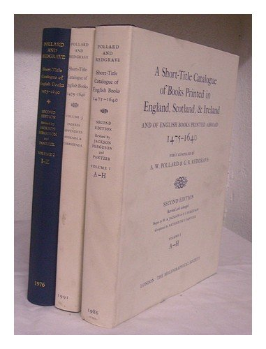 9780197217979: A Short-Title Catalogue of Books Printed in England, Scotland, and Ireland and of English Books Printed Abroad: 3-Volume Set (The Bibliographic Society)