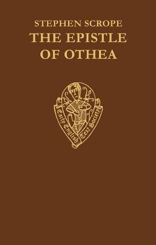 9780197222638: The Epistle of Othea translated from the French text of Christine de Pisan by Stephen Scrope (Early English Text Society Original Series)