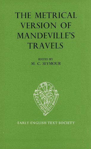 The Metrical Version of Mandeville's Travels (Early: Sir John Mandeville