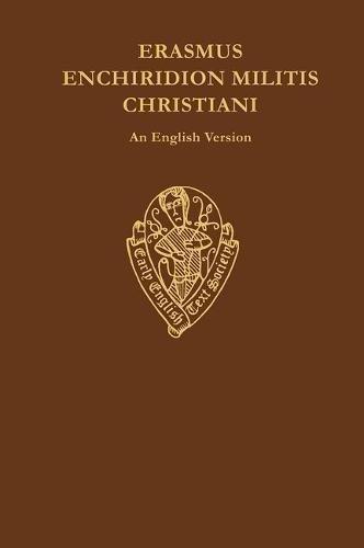 9780197222843: Erasmus: Enchiridion Militis Christiani an English Version (Early English Text Society Original Series)