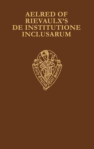 9780197222898: Aelred of Rievaulx's: De Institutione Inclusarum : Two English Versions