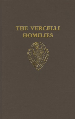 9780197223024: The Vercelli Homilies (Early English Text Society Original Series)